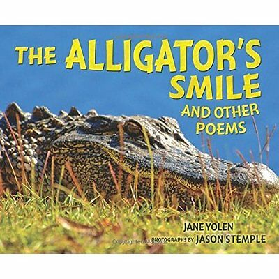 The Alligator's Smile: And Other Poems - Library Binding NEW Jane Yolen(Auth Aug