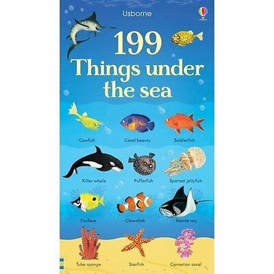 199 Things Under the Sea (199 Pictures) - Board book NEW Hannah Watson ( 1 Nov.