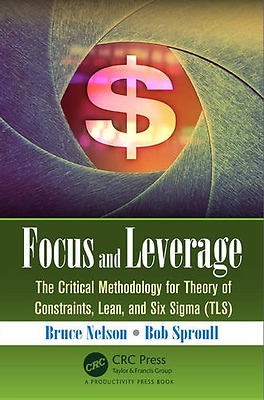 Focus and Leverage - Paperback NEW Bruce Nelson 18/01/2016