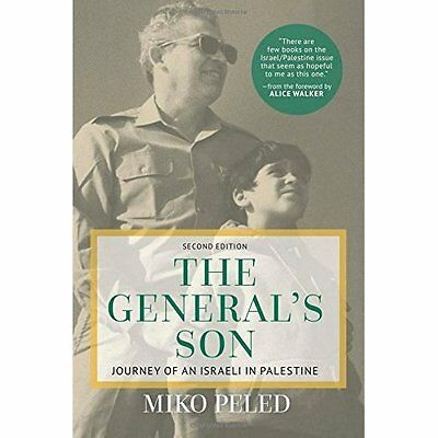 The General's Son - Hardcover NEW Miko Peled (Aut 01-Apr-16