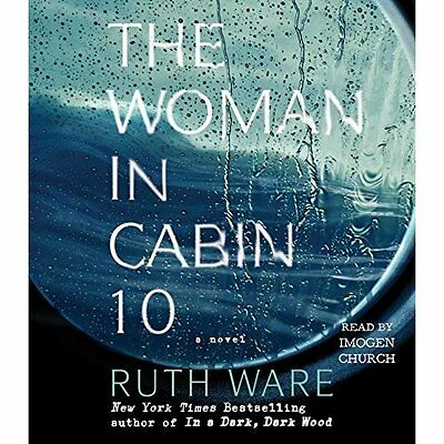 The Woman in Cabin 10 - Audio CD NEW Ruth Ware(Autho 19-Jul-16