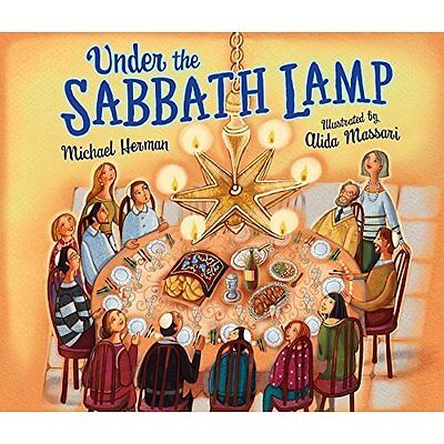 Under the Sabbath Lamp - Paperback NEW Michael Herman  1 Mar. 2017