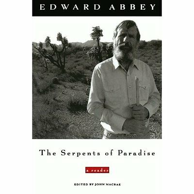 The Serpents of Paradise: A Reader - Paperback NEW Abbey, Edward 1996-05-15