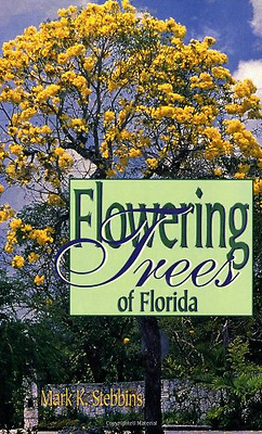 Flowering Trees of Florida - Paperback NEW Stebbins, Mark 1999-03