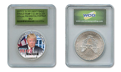 DONALD TRUMP Pres. OFFICIAL PORTRAIT 2017 1 oz US SILVER EAGLE in SLABBED HOLDER