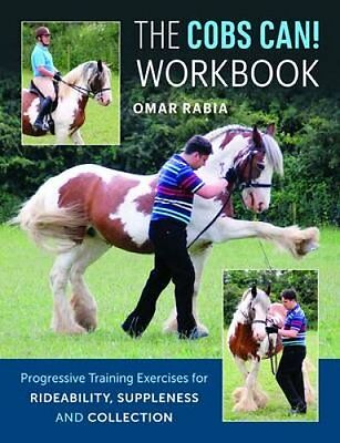 The Cobs Can! Workbook Progressive Training Exercises for Ridea... 9781908809308