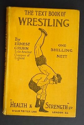 Text Book of Wrestling by Ernest Gruhn First Edition 1908