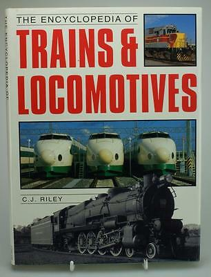 The Encyclopaedia of Trains & Locomotives Hardcover Book C.J. Riley 1994 PR225