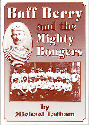 RUGBY LEAGUE TYLDESLEY John Buff Berry & the Mighty Bongers SIGNED LIMITED EDN