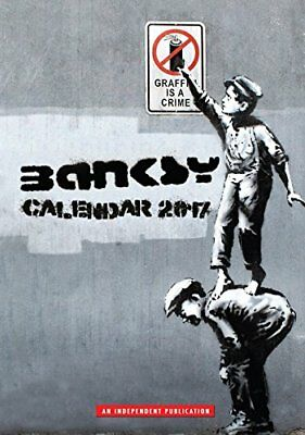 BANKSY 2017 Unofficial A3 Wall Calendar - Great images from the Graffiti artist