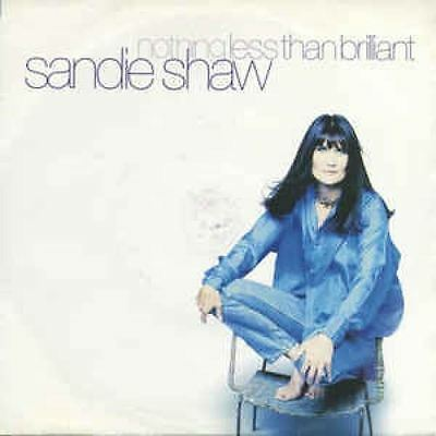 Nothing Less Than Brilliant 7 : Sandie Shaw