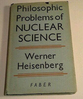 Philosophic Problems of Nuclear Science by Werner Heisenberg 1952