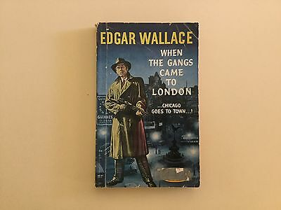 Edgar Wallace.when The Gangs Came To London.vintage Pb.