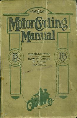 Vintage Motorcycle Book 'Motor Cycling Manual 1911 first edition original book