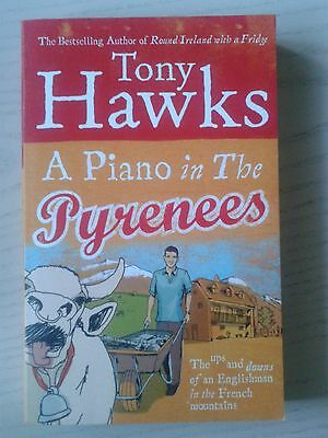 A Piano In The Pyrenees Tony Hawks Paperback Book