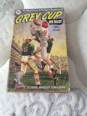 Grey Cup Or Bust Book Tony Allen 1954 Cfl Football Pocketbook Vintage Canadian