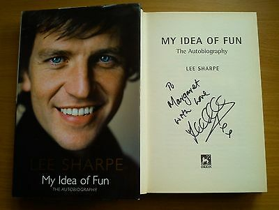 LEE SHARPE SIGNED Manchester United My Idea of Fun Autobiography 1st ED HB DJ