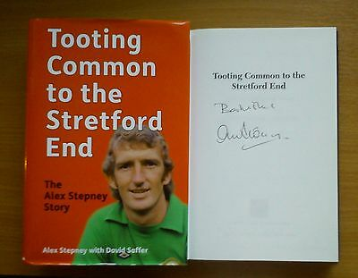ALEX STEPNEY SIGNED Autobiography Tooting to Stretford End Manchester United 1st