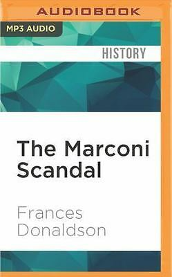 The Marconi Scandal by Frances Donaldson (2016, MP3 CD, Unabridged)