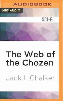 The Web of the Chozen by Jack L. Chalker (2016, MP3 CD, Unabridged)
