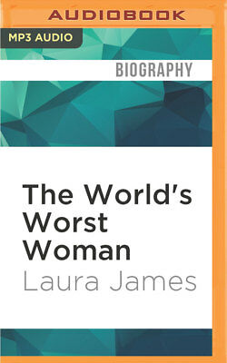The World's Worst Woman by Laura James (2016, MP3 CD, Unabridged)