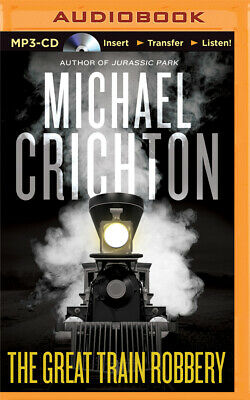 The Great Train Robbery by Michael Crichton (2015, MP3 CD, Unabridged)