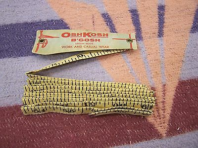 1930s OSHKOSH B'GOSH ADVERTISING PREMIUM CLOTHES TAILOR CLOTH TAPE MEASURE UNION