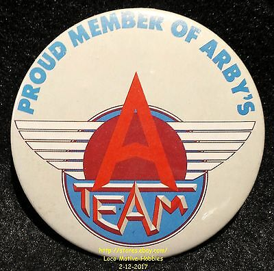LMH PINBACK Button Pin  ARBY's Promo  A-TEAM  Proud Member Slogan Employee 1988