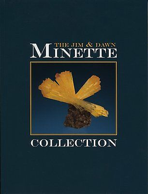 The Jim & Dawn Minette Collection