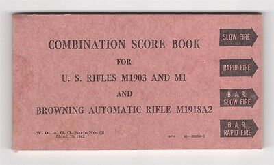 Combination Score Book, M1903, M! and BAR Rifles - 1942