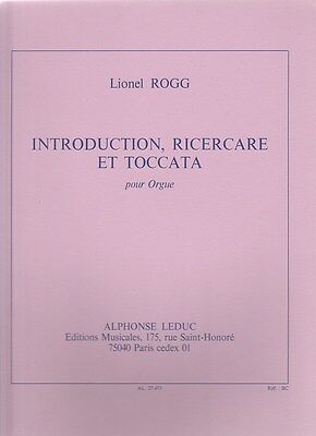 Lionel Rogg: Introduction, Ricercare et Toccata für Orgel