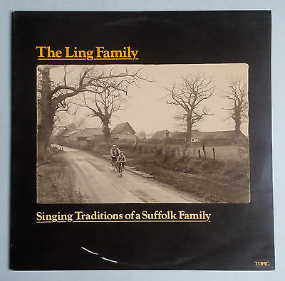 The Ling Family - Singing Traditions Of A Suffolk Family - Vinyl LP UK 1977
