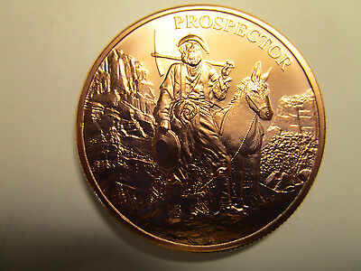 1 Oz . Bu. Copper Round The Prospector