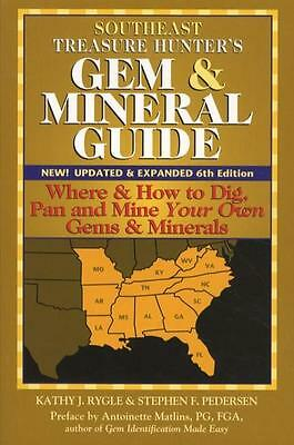 Southeast Treasure Hunter's Gem & Mineral Guide, 6th Ed Equip Sites How-To More