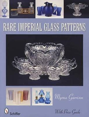 Rare Imperial Glass Patterns 1901-1984 Collector ID Guide Nucut EAPG Others