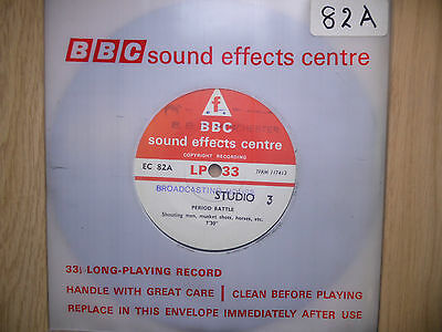 """BBC Sound Effects 7"""" Record - Period Battle, Shouting Men, Horses, Muskets, etc"""