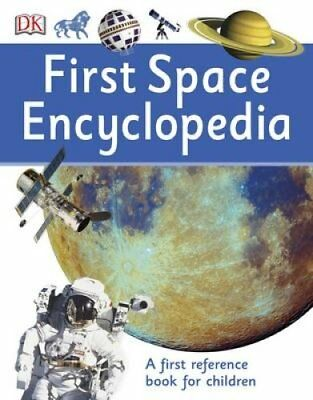 First Space Encyclopedia by DK 9780241188743 (Paperback, 2016)