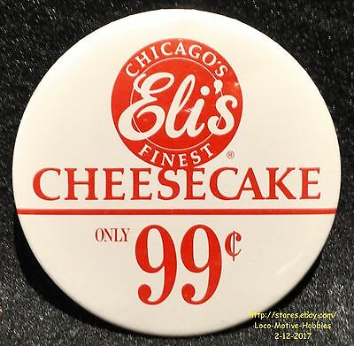 LMH PINBACK Button Pin ARBY's Promo ELI'S CHEESECAKE Slice Chicago's Finest 1991