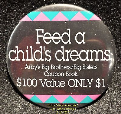 LMH PINBACK Button Pin ARBY's Promo  FEED A CHILD's DREAMS  Big Brothers Sisters
