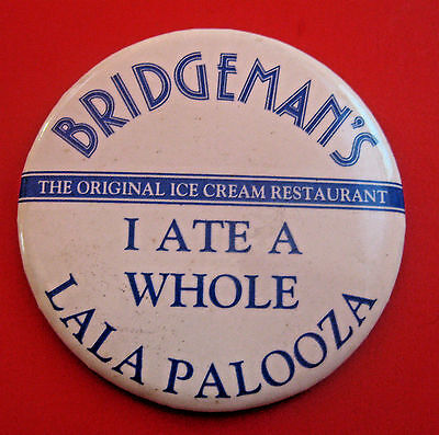 Vintage Bridgeman's Lala Palooza Ice Cream Restraunt Advertising Pin Pinback