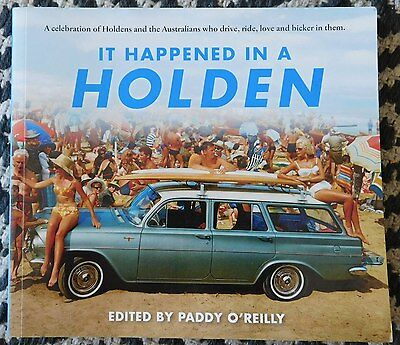 IT HAPPENED IN A HOLDEN: All Models Owner Stories-Photos 2015 MINT Book