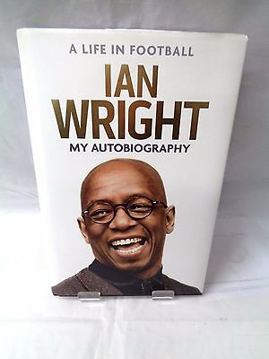 Ian Wright (A life in Football) Signed Autobiography (866)