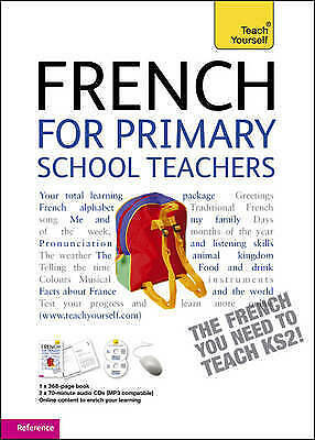 French for Primary School Teachers Pack: Teach Yourself: Teachers Pack by Angel…