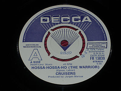 "Cruisers  ‎– Hossa-Hossa-Ho (The Warrior)  7""  DEMO"