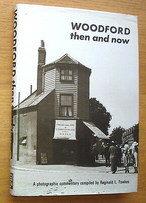 Woodford Then and Now. A Photographic Commentary. Approx. 600 illustrations
