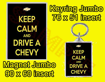 Keep Calm And Drive A Chevy Jumbo Fridge Magnet Or Jumbo Keyring Or Set Of 2 Car