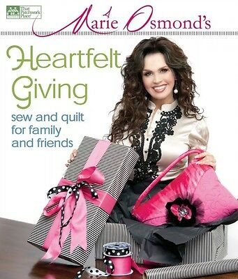 Marie Osmond's Heartfelt Giving - Sewing Quilting Craft Hardcover Spiral Book