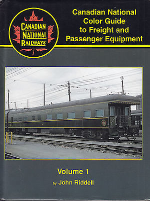 Canadian National Railways Color Guide Freight & Passenger Equipment Vol 1