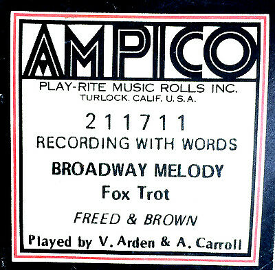 AMPICO (ReCut) BROADWAY MELODY Arden & Carroll 211711 Player Piano Roll