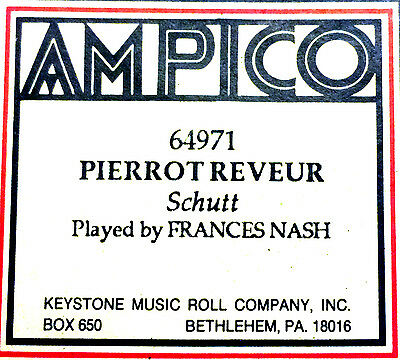Ampico Schutt PIERROT REVEUR 64971 Frances Nash Reproducing Player Piano Roll